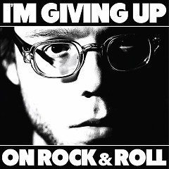 I'm Giving Up On Rock & Roll - Christopher The Conquered