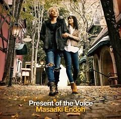Present of the Voice - Masaaki Endoh