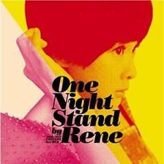 One Night Stand By Rene (Disc 3) - Lưu Nhược Anh