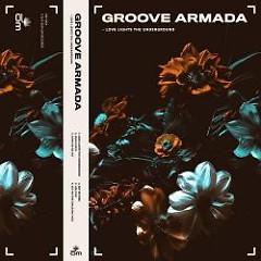 Love Lights The Underground EP - Groove Armada
