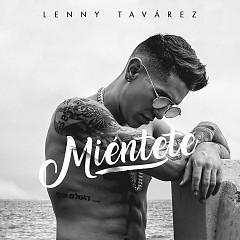 Miéntete (Single) - Lenny Tavárez