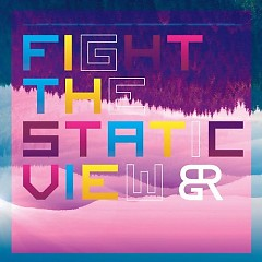 Fight The Static View