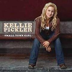 Small Town Girl - Kellie Pickler
