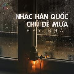 Nhạc Hàn Quốc Chủ Đề Mưa Hay Nhất (Vol.2) - Various Artists