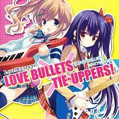 GWAVE LOVE BULLETSxTIE-UPPERS!
