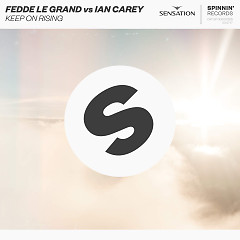 Keep On Rising (Single) - Fedde Le Grand, Ian Carey