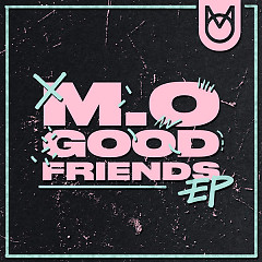 Good Friends (Single) - M.O
