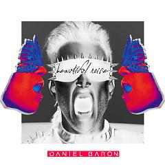 Beautiful Noise (Single) - Daniel Baron