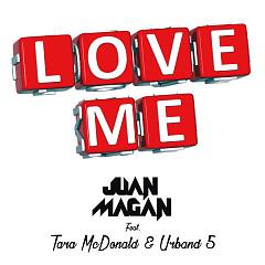 Love Me (Single)