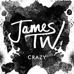 Crazy (Single) - James TW
