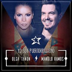 Yo Soy Puertorriqueño (Single) - Manolo Ramos, Olga Tañon