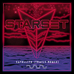 Satellite (TRAILS Remix) - Starset