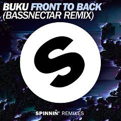 Front To Back (Bassnectar Remix) (Single) - Buku