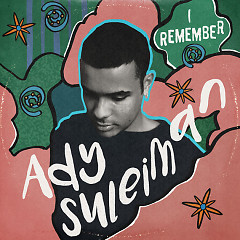 I Remember (EP) - Ady Suleiman