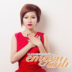 Em Yêu Anh (Single) - Lương Bích Hữu