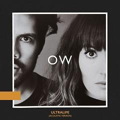 Ultralife (Acoustic Version) (Single) - Oh Wonder