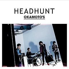 HEADHUNT - OKAMOTO'S