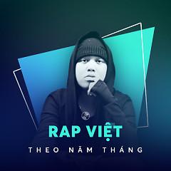 Rap Việt Theo Năm Tháng - Various Artists
