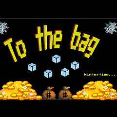 To The Bag (Single) - Wintertime