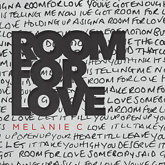 Room For Love (Single) - Melanie C