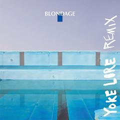 Stoned (Yoke Lore Remix) - Blondage