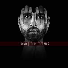 Tu Puedes Más (Single) - Jayko