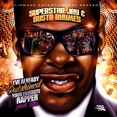 I've Already Outshined Your Favorite Rapper, Part 2 (CD1) - Busta Rhymes