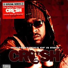 Misfortunes Of A Man - Crush ((Rapper Mỹ))