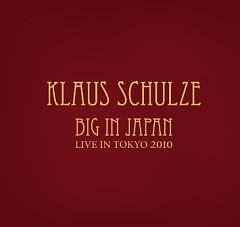 Big In Japan Live In Tokyo 2010 (CD2) - Klaus Schulze
