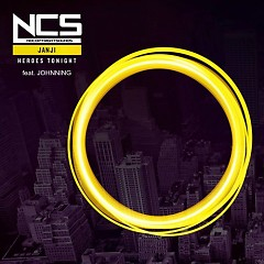 NCS: Heroes Tonight (Single) - Janji, Johnning