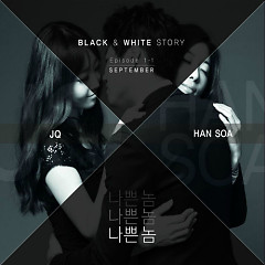 Black & White Story Episode 1-1 -                                  Han Soa,                                 JQ