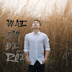 Mai Em Đi Rồi (Single) - Khúc Quang Phi