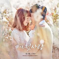 First Love Again OST Part.1 - Kim Greem