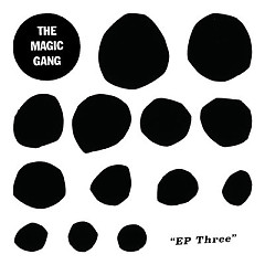 EP Three (EP) - The Magic Gang