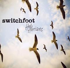 Hello Hurricane - Switchfoot