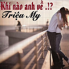 Khi Nào Anh Về (Single)