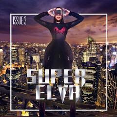 SUPER GIRL 爱无畏 (EP) / Can Đảm Yêu