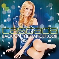 Back On The Dancefloor (CD2) - Cascada