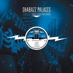Live At Third Man Records - Shabazz Palaces