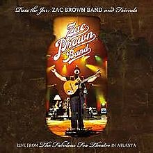 Pass The Jar (CD1) - Zac Brown Band