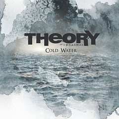 Cold Water (Single) - Theory Of A Deadman