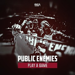 Play A Game (Single) - Public Enemies