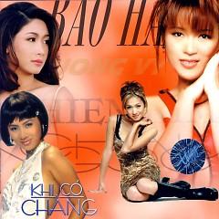 Khi Có Chàng - Thiên Kim, Châu Ngọc, Bảo Hân, Phương Vy