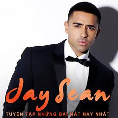 Những Bài Hát Hay Nhất Của Jay Sean - Jay Sean