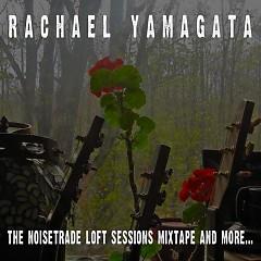 The NoiseTrade Loft Sessions Mixtape And More... - Rachael Yamagata