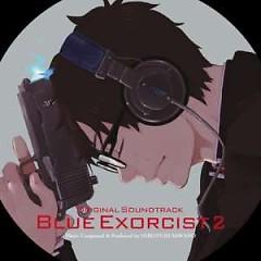 Ao no Exorcist Original Soundtrack 2 - Hiroyuki Sawano