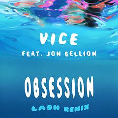 Obsession (Lash Remix) (Single) - Vice