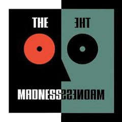 The Madness - Madness