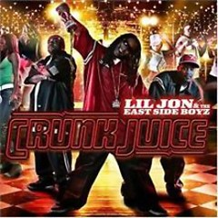 Crunk Juice (CD2) - Lil Jon