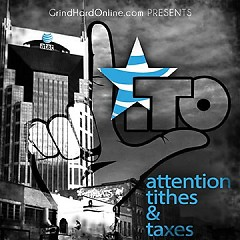 Attention, Tithes & Taxes - Starlito